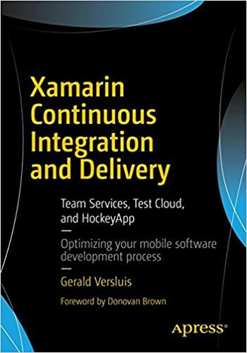 Xamarin Continuous Integration and Delivery Book Cover