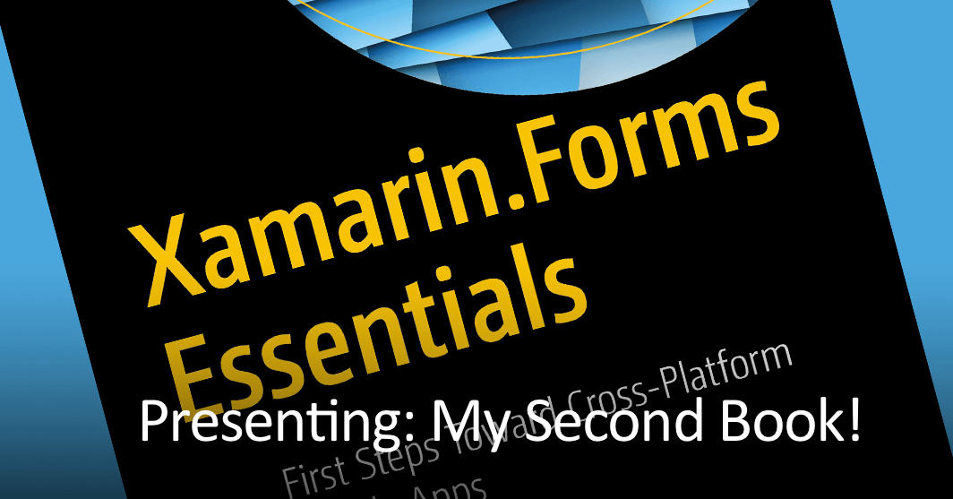 [BOOK] Xamarin.Forms Essentials