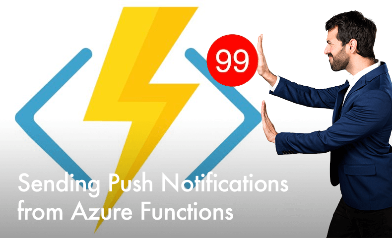 Sending Push Notifications from a Azure Function