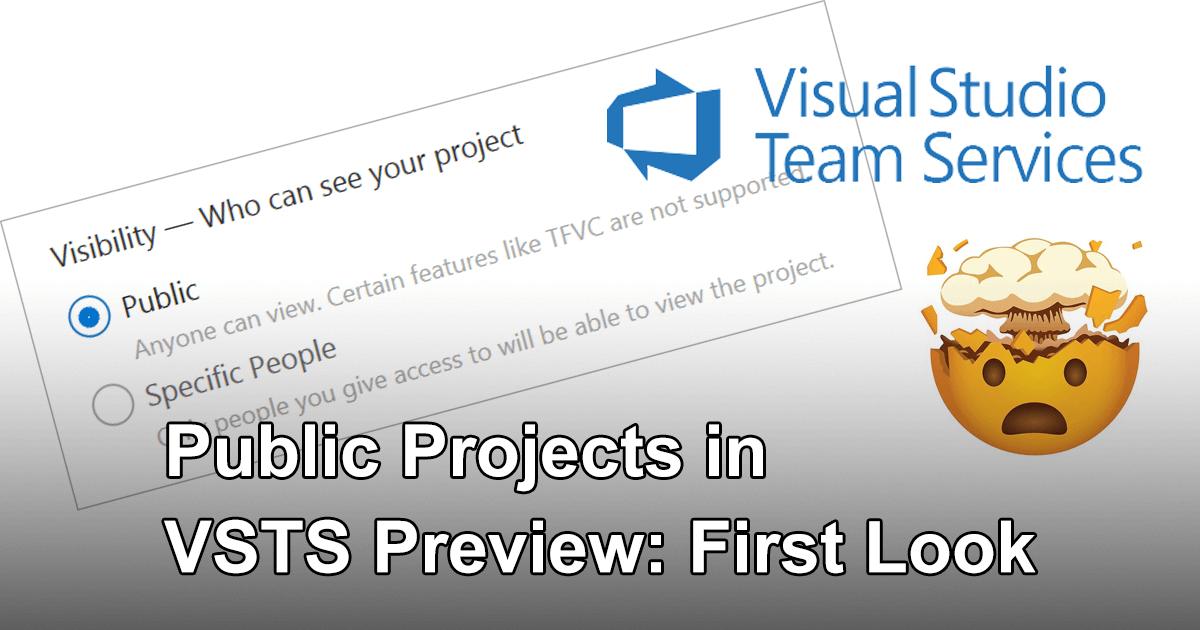 Public Projects in VSTS Preview: First Look