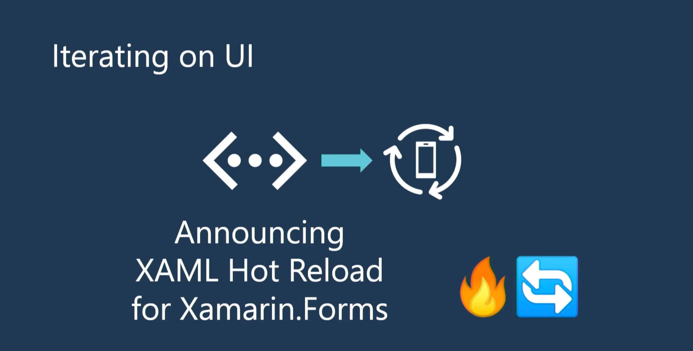 Xamarin.Forms XAML Hot Reload