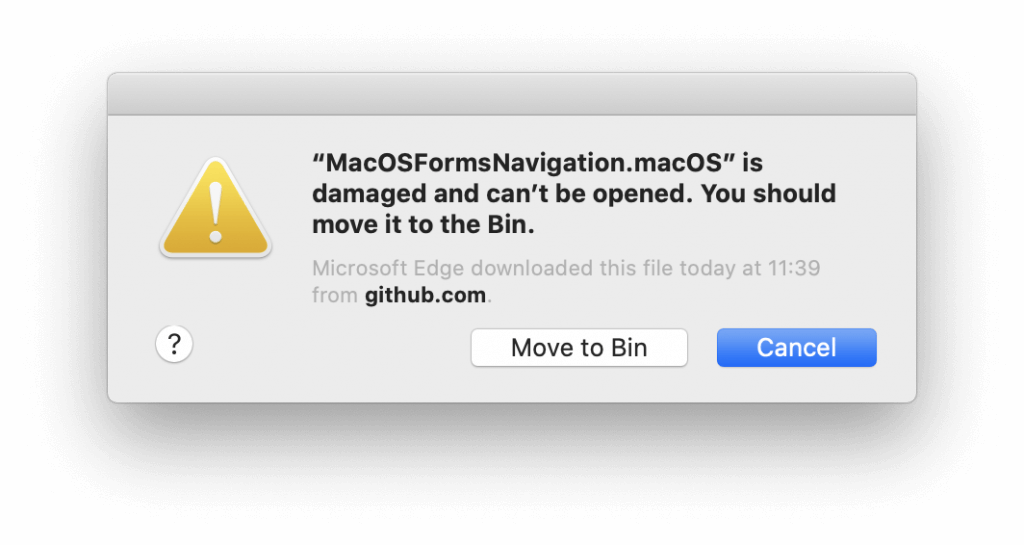 Catalina error dialog appname.app is damaged and can't be opened. You should move it to the Bin